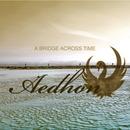 Aedhon - A Bridge Across Time