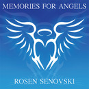 Rosen Senovski - Rosen Senovski - Memories For Angels