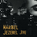 Splendour - Jezebel Jive (Maribel)