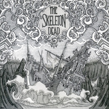 The Skeleton Dead - The Skeleton Dead