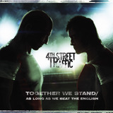 4th Street Traffic - Together We Stand