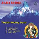 Anjey Satori - Tibetan Healing Music