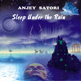 Sleep Under the Rain (Anjey Satori)