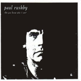 Paul Rushby - Do You Know Who I Am