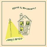 Danny's House - Upbeat & Melancholy