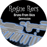 Bruno From Ibiza - Oppression