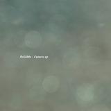 RxGibbs - Futures EP