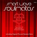 Smart Wave - Soulmates