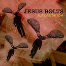 Autorotation - Jesus Bolts