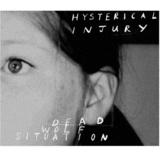 Hysterical Injury - Into the Cabin