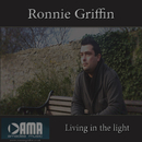Ronnie Griffin - Living in the Light
