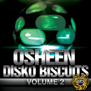 Osheen - Disko Biscuits Vol 2