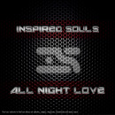 Inspired Souls - All Night Love