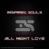 Inspired Souls - All Night Love	(Original Mix)