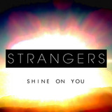 SHINE ON YOU (RADIO MIX) ([Strangers])