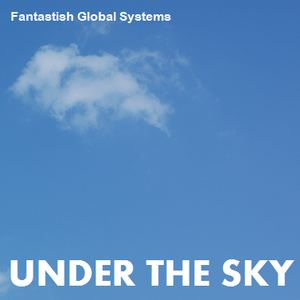 Fantastish Global Systems - Do You See