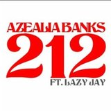 212 (Clean Radio edit) (Azealia Banks)