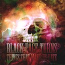 Black Page Turns - The Things That Make Us Hate
