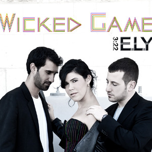 ELY - ELY- Wicked Game Exstended version (DJ)