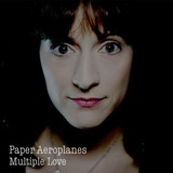Paper Aeroplanes - Multiple Love