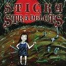 Sticky Stranglets - Scissor Hissy