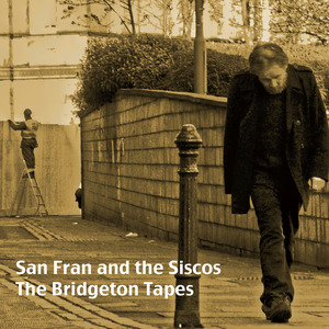 San Fran and the Siscos - Wishful Drinkin'
