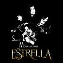 ESTRELLA - Shout / Mona Lisa Smile