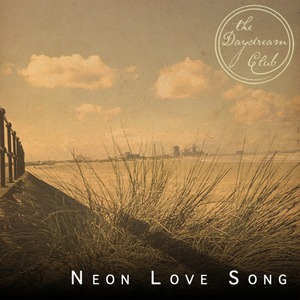 The Daydream Club - Neon Love Song (Blackchords Remix)