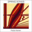 Fabio Keiner - spring songs