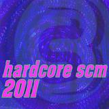 Hardcore Scm - Hardcore Scm - 2011