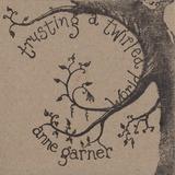 Anne Garner - Twirled World