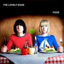 The Lovely Eggs - Food