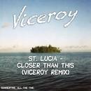St. Lucia - Remixes
