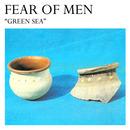 FEAR OF MEN - Green Sea / Born