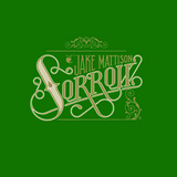 Laissez Faire Club - Jake Mattison - Sorrow