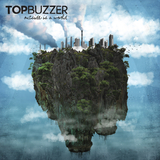 Top Buzzer - Outside Is A World