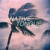 Native Tongue - Read Lips