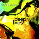 nature of sound - deep lives
