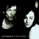 Exitmusic - The Night