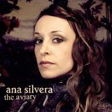 Ana Silvera - The Aviary