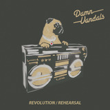 Damn Vandals  - Revolution / Rehearsal