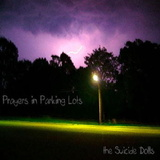 The Suicide Dolls - Prayers In Parking Lots