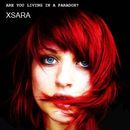XSARA - Are You Living In A Paradox?