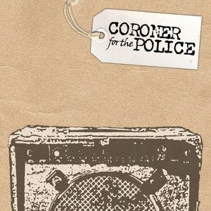 Coroner for the Police - A Policitian and a Gangster
