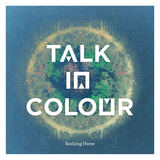Talk In Colour - Rocking Horse (Radio Edit)