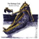 The Railway Club - Broken Strings