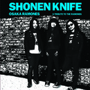 Shonen Knife - The Osaka Ramones