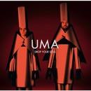 UMA - Drop Your Soul