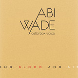 Love Thy Neighbour - Abi Wade - and blood and air