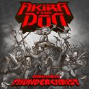 Akira The Don - Unkillable Thunderchrist